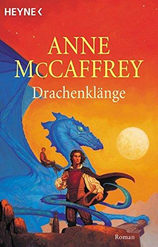 Drachenklänge: 15. Drachenreiter-Roman (Heyne Science Fiction und Fantasy (06))
