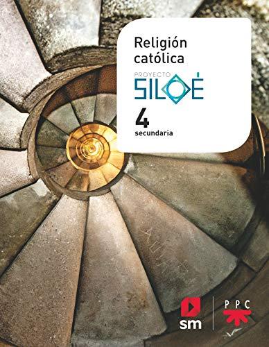 Religion catolica. 4 ESO. Proyecto Siloe