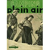 Camping Plein Air de Décembre 1949 - 27e année : La Vie dans la neige - Les Moniteurs de Ski à l'Ecole des Praz - Guide Nautique de l'Aube - Kayak ou Canoë ? ...