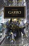 L'Hérésie d'Horus 42 - Garro : L'Arme du Destin par Swallow