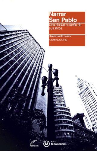 Narrar San Pablo. Una ciudad a través de sus libros (Eduvim Literaturas) por Helena Bonito Pereira