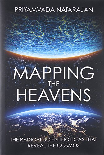 Mapping the Heavens por Priyamvada Natarajan