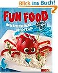 Fun Food Vol. 2: Neue kreative Ideen...