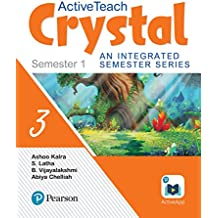 ActiveTeach Crystal: Integrated Book for CBSE/State Board Class- 3, Sem- 1 (Combo)