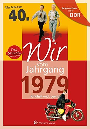 Aufgewachsen in der DDR - Wir vom Jahrgang 1979 - Kindheit und Jugend: 40. Geburtstag