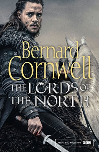The Lords of the North (The Last Kingdom Series, Book 3) (English Edition)