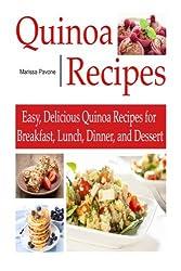 QUINOA RECIPES: Easy, Delicious Quinoa Recipes for Breakfast, Lunch, Dinner, and Dessert by Marissa Pavone (2014-03-09)