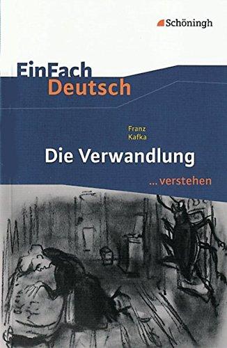 Einfach Deutsch: Einfach Deutsch/Kafka/Die Verwandlung por Franz Kafka