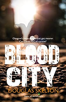 Blood City (Davie McCall) by [Skelton, Douglas]