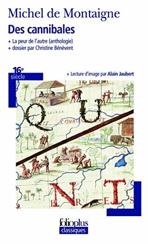 Des cannibales/La peur de l'autre par Michel de Montaigne