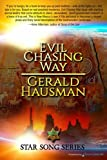Evil Chasing Way: Volume 1 (Star Song)