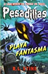 Playa Fantasma par R.L.Stine