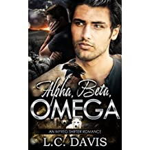 Alpha, Beta, Omega (The Mountain Shifters Book 10)