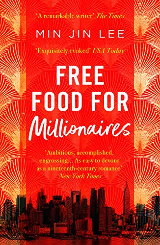 Free Food For Millionaires (English Edition) por Min Jin Lee