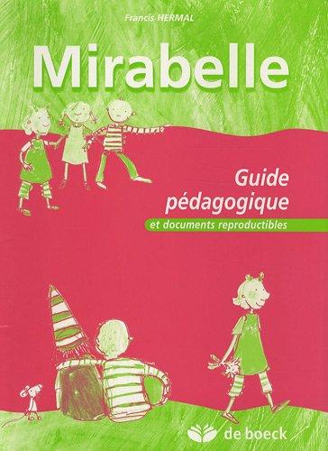 Mirabelle : Guide pédagogique et documents reproductibles