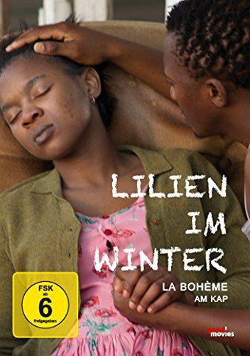 Lilien im Winter - La Bohème am Kap der Guten Hoffnung (OmU)
