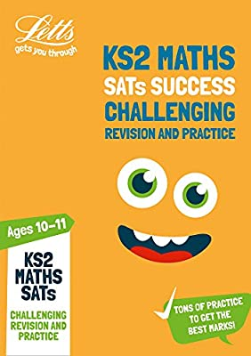KS2 Challenging Maths SATs Revision and Practice: 2019 tests (Letts KS2 SATs Success) by Letts