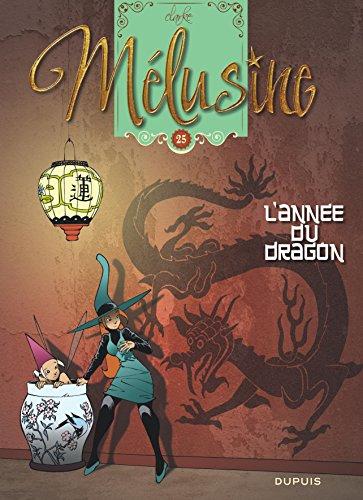Mélusine (Tome 25) : L'Année du dragon