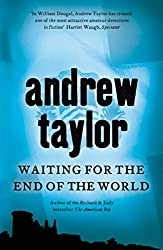 Waiting for the End of the World: William Dougal Crime Series Book 2