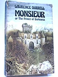 Monsieur, or The Prince of Darkness. A novel.
