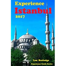 Experience Istanbul 2017 (Experience Guides)