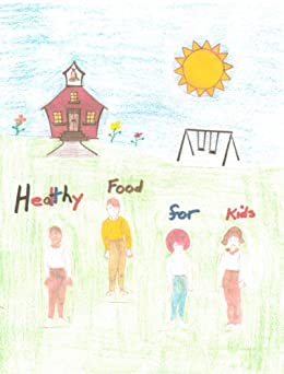 Libros Ebook Descargar Healthy Food for Kids with Recipes PDF
