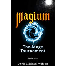 Magium: The Mage Tournament: Book 1 (English Edition)