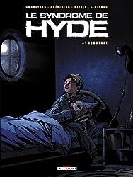 Syndrome de Hyde T03 Substrat