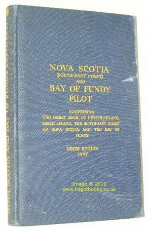 nova-scotia-south-east-coast-bay-of-fundy-pilot-comprising-the-great-bank-of-newfoundland-sable-isla