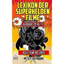 Lexikon der Superhelden Filme by Peter Hoffmann (2015-05-15)