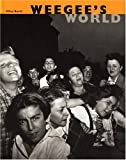 Weegee's World (Beaux Livres)