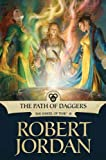 The Path of Daggers: Book Eight of 'The Wheel of Time' (Wheel of Time Other 8) (English Edition)