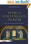 Petrus und Paulus in Rom: Eine interd...