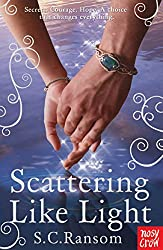 Scattering Like Light (Small Blue Thing Trilogy)