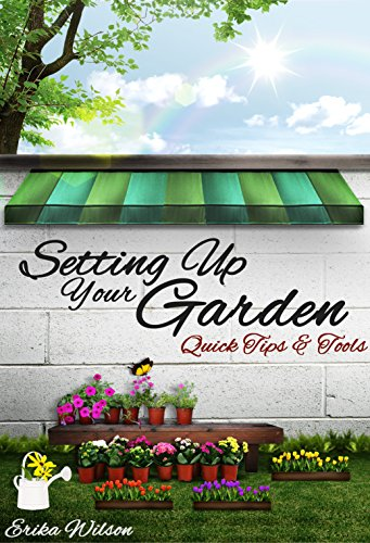 setting-up-your-garden-quick-tips-tools-gardening-guide-understanding-plants-design-garden-planning-