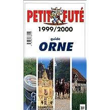 Orne. Le Petit Futé 1999-2000