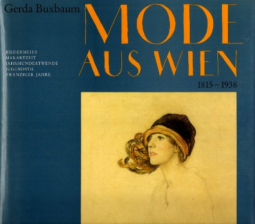 Mode aus Wien 1815-1938