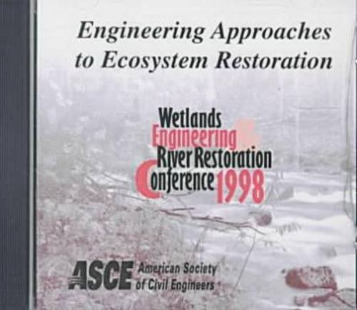 engineering-approaches-to-ecosystem-restoration-proceedings-of-the-1998-wetlands-engineering-and-riv