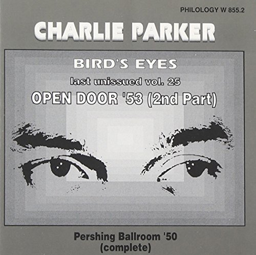 birds-eyes-last-unissued-vol-25-open-door-53-2nd-part-by-charlie-parker