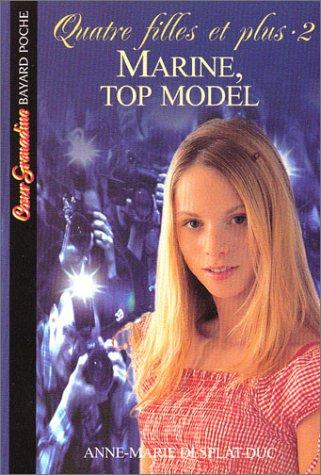 Quatre filles et plus, tome 2 : Marine, Top Model