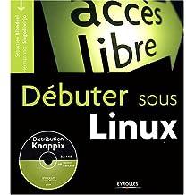 Débuter sous Linux (1 livre + 1CD-Rom)
