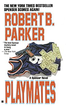 Playmates par [Parker, Robert B.]