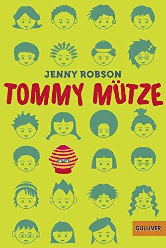 Tommy Mütze: Eine Erzählung aus Südafrika (Gulliver)