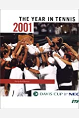 The Davis Cup: 2001 (Davis Cup: The Year in Tennis) Hardcover