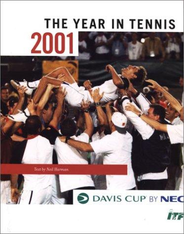The Davis Cup: 2001 (Davis Cup: The Year in Tennis) por Neil Harman