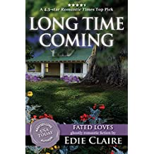 Long Time Coming (Fated Loves Book 1) (English Edition)