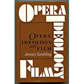 Opera, Ideology and Film