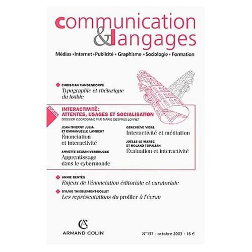 Communication & Langages, N° 137/Octobre 2003 : Communication & Langages : Médias, Internet, Publicité, Graphisme, Sociologie, Formation