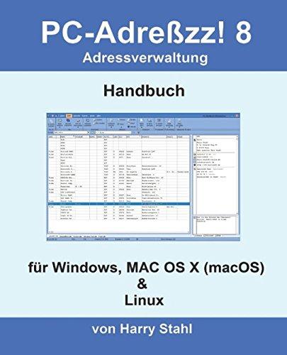 PC-Adreßzz! 8 Adressverwaltung: Handbuch: für Windows, MAC OS (mac OS) & Linux