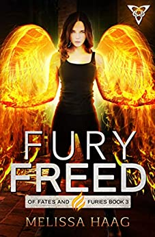 Fury Freed (Of Fates and Furies Book 3) (English Edition)